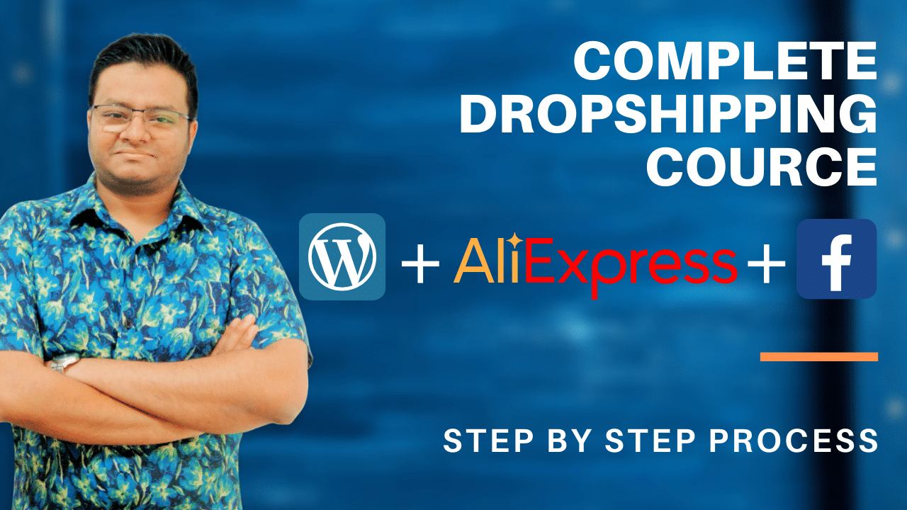 Complete DropSHIPPING cource - Complete Dropshipping Course with Aliexpress
